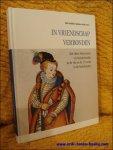 Coll. - In vriendschap verbonden. Het Liber Amicorum of vriendenboekje in de 16e en de 17e eeuw.
