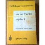 Waerden, B.L. van der - Algebra I