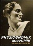 Huter, Carl - Physiognomik und Mimik
