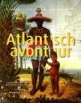 Emmer, Piet. e.a. - Atlantisch avontuur