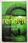 Rendell, Ruth - A DEMON IN MY VIEW