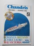 "Chandris Cruise Lines - Brochure: Cruises - Zomer 1986 : ""Romanza"" • ""Britanis"" • ""Achille Lauro"" (ex-""Willem Ruys"") • ""The Victoria"""