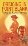 Owens, Virginia Stem - DREIGING IN POINT BLANK