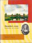 H. Gras,e.a. - Drenthe's Veste Geschiedenis van Coevorden