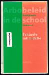 Visser - Arbobelid praktijkreeks in de school nummer 4 Sexuele intimidatie