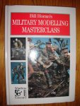 Horan, Bill - Bill Horan's Military Modelling Masterclass