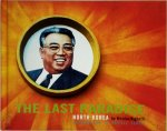 Nicolas Righetti - The last Paradise North Korea