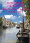 DOES, Tinus en Bep de - Rotterdam Delfshaven Schiedamseweg en omgeving in de 20e eeuw