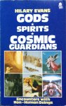 Evans, Hilary - Gods, spirits, cosmic guardians / encounters with non-human beings; a comparative study of the encounter experience
