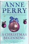 Perry, Anne - A Christmas beginnin
