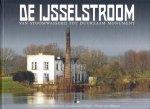 Koolhof, Han - De IJsselstroom: van stoomwasserij tot duurzaam monument