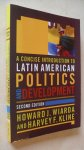 Wiarda, Howard J., Kline, Harvey F. - A Concise Introduction to Latin American Politics and Development