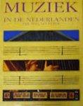 Beijer, Erik / Samama, Leo - Muziek in de nederlanden van 1100 tot heden