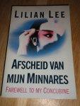 Lee, Lilan - Afscheid nemen van mijn minnares