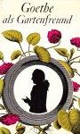 Balzer, Georg - Goethe als Gartenfreund