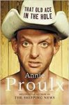 Proulx, Annie - That old ace in the hole