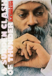 Bhagwan Shree Rajneesh (Osho) - A sudden clash of thunder