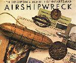 Deighton, Len & Arnold Schwartzman - Airshipwreck