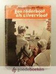 Heide, Willy van der - Een radarboot als zilvervloot --- Serie Bob Evers / Arie Roos, deel 15. Tekeningen van Frans Mettes