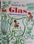 BIE, Ceciel de - Glas. Word een glasexpert!