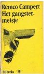 Campert, Remco - Het gangstermeisje