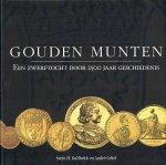 Gullbekk, Svein H. - Gouden munten Een zwerftocht door 2500 jaar geschiedenis