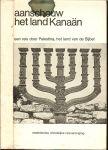 Hoevers, A. - Aanschouw het land Kanaan ... een reis door Palestina, het land van de Bijbel, foto omslag: De Menora, de zevenarmige kandelaar, het officiële symbool van de Joodse staat [ex.25 : 31-37]