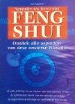 Sandifer, Jon - Verander uw leven met Feng Shui; ontdek alle aspecten van deze oosterse filosofie