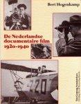 Hogenkamp, Bert, - De Nederlandse documentaire film 1920-1940.