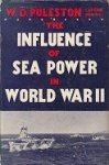 Puleston, W.D. - The Influence of Sea Power in World War II