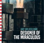 Aart van Asseldonk      Lauwen, Toon - Aart van Asseldonk Designer of the miraculous