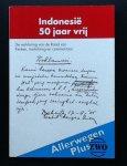 Wal, Hans van de    Koetsier, enk (red.) - Allerwegen Plus: Indonesië 50 jaar vrij! De verklaring van de Raad van Kerken, toelichting en commentaar.