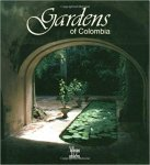 Villegas Benjamin/ Cobo-Borda Gustavo Juan - Gardens of Colombia