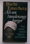 EMECHETA, B., - Als een tweederangs burger.