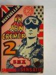 Cremer, Jan - Ik Jan Cremer 2 / sex, spanning en sensatie