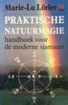 Lorler, M. - Praktische natuurmagie / druk 1