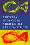 W. A. Strange - Kinderen in de vroeg-christelijke kerk
