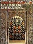 Gómez, Emilio García e.a. - L'Alhambra: Le Palais Royal