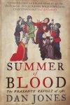 Jones, Daniel - Summer of Blood. The Peasant's revolt of 1381