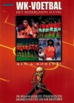 - WK-Voetbal -Het Nederlands Elftal
