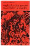 Laan, Bert van der - Verpleegkundige aspecten van erotiek en seksualiteit