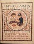 Bauer, Clémence M.H. / Midderigh-Bokhorst, B. (ill.) - Kleine Sarina. Een schets uit het leven van een inlandsch meisje