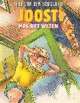 Boogaard, Theo van den - Joost Mag Het Weten, 47 pag. softcover, gave staat