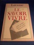 Denuelle, Sabine - Le savoir vivre. Guide pratique des bons usages d'aujourd'hui