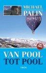 Michael Palin, Palin - Van Pool Tot Pool