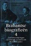 OUDHEUSDEN, J. van. e.a. (ed.). - Brabantse biografieen Deel 4. Levensbeschrijvingen van bekende en onbekende Noordbrabanders.