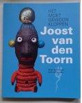 Anthonissen, Anton, Straaten, Evert van / Joost van den Toorn - Het moet gewoon kloppen / het moet gewoon kloppen - Joost van den Toorn