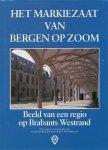 Vanwesenbeeck, Cees - Het markiezaat van Bergen op Zoom. Beeld van een regio op Brabants Westrand.