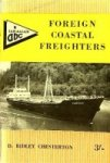 Chesterton, D.R. - Foreign Coastal Freighters