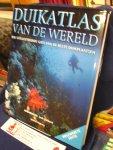Volker, Marya, Moss-de Boer, Ammerins - Duikatlas van de wereld ( 3e herziene druk 2004)